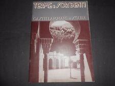 1939 TERME E SORGENTI CASTELLAMMARE DI STABIA NUMERO UNICO AMM.COMUNALE RARO