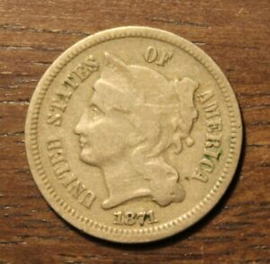 1871 Three 3 Cent Nickel...........  Lot# 9097