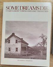 Some dreams die Utah Ghost Towns book Maps metal detector mining