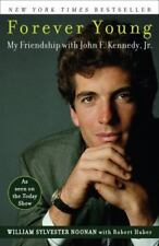 Forever Young: My Friendship with JFK Jr--- Free Shipping