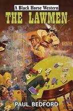 The Lawmen by Paul Bedford (Hardback, 2015)