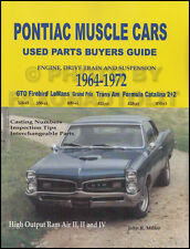 1964-1972 Pontiac Parts ID Guide and Interchange and Casting Numbers Book