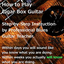 Cigar Box Guitar - Acoustic / Electric - 3 string - Training DVD