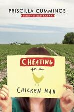 Cheating for the Chicken Man by Priscilla Cummings - New Hardcover