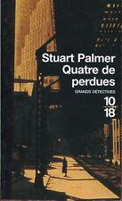 10/18. STUART PALMER: QUATRE DE PERDUES. 2004.