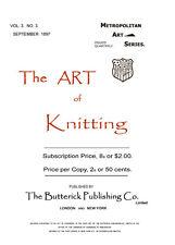 Art of Knitting - Butterick c.1897 HUGE book of Victorian Era Knitting Patterns