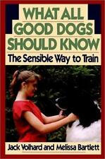 What All Good Dogs Should Know: The Sensible Way to Train (Howell Reference