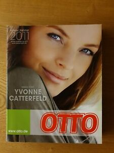 """""""Otto Katalog"""" Frühjahr/Sommer 2011 Yvonne Catterfeld 1153 Seiten unbenutzt"""
