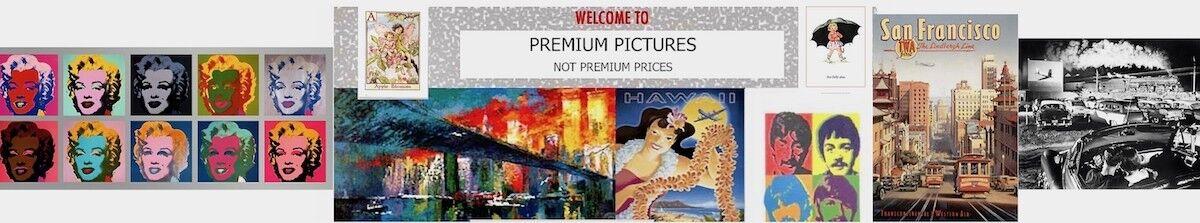 PREMIUM PICTURES not Premium Prices