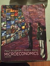 Microeconomics by Paul Krugman and Robin Wells (2012, Paperback, Revised)