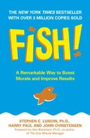 Fish!: A Remarkable Way to Boost Morale and Improve Results By  .9780340819807