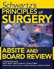 Schwartzs Principles of Surgery : Absite Board Review 9th Int'l Edition