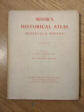 Muir's Historical Atlas - Medieval and Modern 1956 HCDJ