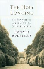 New ListingThe Holy Longing : The Search for a Christian Spirituality by Ronald.