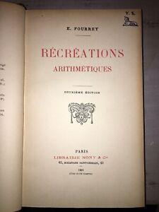 FOURREY E. - Récréations arithmétiques - 1901