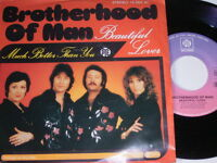 "7"" - Brotherhood of Man Beautiful Lover & Much better than you - 1978 # 2003"