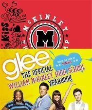 Glee - The Official William McKinley High School Yearbook by The Creators of...