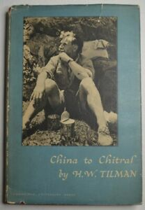 Rare Vinage book 'China to Chitral' by H. W. Tilman. Cambridge 1951. Very good