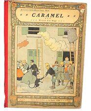 RABIER. Caramel histoire d'un singe. Librairie Félix Juven sd. EO. Ex. usagé