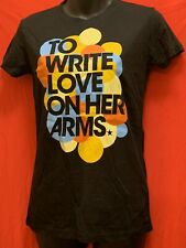 TO WRITE LOVE ON HER ARMS  T-Shirt Size Small