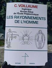 Les Rayonnements de l'Homme - Radiesthésie - Magnétisme - Géobiologie - Sourcier