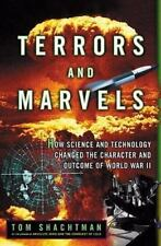 Terrors and Marvels : How Science and Technology Changed the Character and Outco