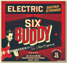 JEU NEUF DE 6 CORDES SIX BUDDY GUITARE ELECTRIQUE 10/46