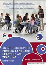 An Introduction To Foreign Language Learning And Teaching. Keith Johnson (lea...