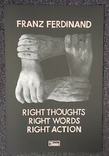 Franz Ferdinand Right Thoughts, Right Words, Right Action 2013 Promo Poster