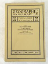 Geographie universelle Tome VII Armand COLIN  1934