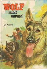 WOLF RUIKT ONRAAD  - Jan Postma (1e druk)