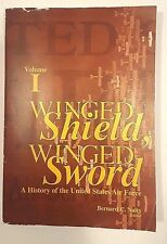 Winged Shield, Winged Sword: A History of the United States Air Force Vol. 1