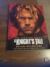 A Knight's Tale , the Shooting Script by Brian Helgeland 2001 PB Heath Ledger