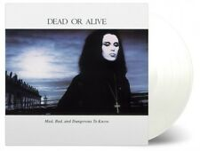 Dead Or Alive: Mad Bad And Dangerous To Know Reissued 180g White Vinyl LP Record