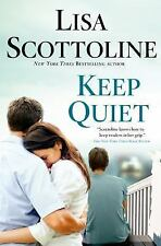 Keep Quiet by Lisa Scottoline, Hardcover, New, Signed, 1st Edition