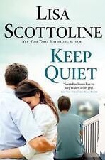 Keep Quiet - Acceptable - Scottoline, Lisa - Hardcover