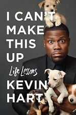 I Can't Make This Up: Life Lessons by Kevin Hart Hardcover Books 2017 *NEW*