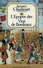 L'épopée des vins de Bordeaux - Jacques Chastenet