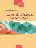 Lezioni di pedagogia fondamentale - Bellingreri A. cur.