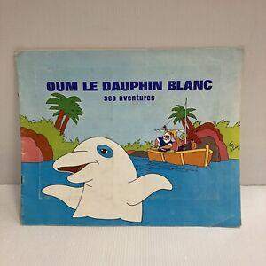 RARE Album image type panini VITHO Oum le dauphin blanc ses aventures