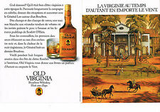 PUBLICITE ADVERTISING  1983   OLD VIRIGINA   bourbon whisky  ( 2 pages)