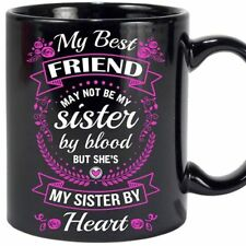 My Best Friend - 11oz Coffee Mug - Best Gift For Your Best Friend