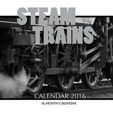 Steam Trains Calendar 2016: 16 Month Calendar by Jack Smith (2015, Paperback)