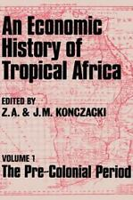 An Economic History of Tropical Africa, Vol.1: The Pre-Colonial Period-ExLibrary