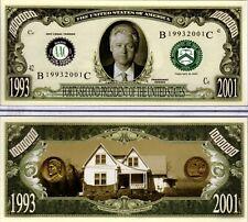 42nd Président - Bill Clinton 1993- 2001 Million Dollar Nouveauté Monnaie