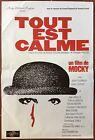 Affiche TOUT EST CALME Julie Fournier JEAN-PIERRE MOCKY Julien Guéris 40x60cm *