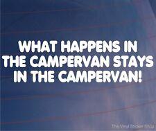 WHAT HAPPENS IN THE CAMPERVAN STAYS IN THE CAMPERVAN Funny Car/Van Vinyl Sticker