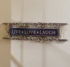 Sentiment Ladder Wall Hanging LIVE LOVE LAUGH Country Primitive Rustic Decor NEW