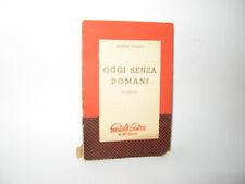 OGGI SENZA DOMANI - A.Pensato [Gastoldi 1959]