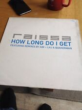 "RAISSA How Long Do I Get 12"" VINYL UK Polydor 1999 2 Track Remix Promo NM/GD+"